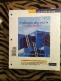 College Algebra in Context: with Apps for the Managerial, Life, and Social Sciences, Books a...