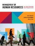 Management of Human Resources, Third Canadian Edition, In-Class Edition, with MyHRLab (3rd E...