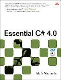 Essential C# 4.0 (3rd Edition) (Microsoft .NET Development Series)