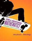 Using and Understanding Mathematics: A Quantitative Reasoning Approach plus MyMathLab/MyStat...
