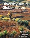 Diversity Amid Globalization: World Regions, Environment, Development (5th Edition)