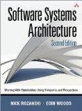 Software Systems Architecture: Working With Stakeholders Using Viewpoints and Perspectives (...