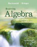 Beginning Algebra with Applications and Visualization plus MyMathLab Student Access Kit