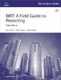 Birt : A Field Guide to Reporting