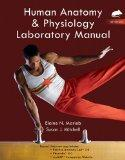 Human Anatomy & Physiology Laboratory Manual with MasteringA&P, Rat Version
