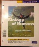 Books a la Carte for Biology of Humans: Concepts, Applications, and Issues (4th Edition)
