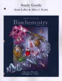 Study Guide for Principles of Biochemistry