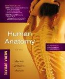 Human Anatomy with MasteringA&P, Media Update (6th Edition)