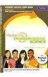 MasteringEnvironmentalScience with Pearson eText -- Standalone Access Card -- for Essential ...