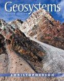 Geosystems: An Introduction to Physical Geography with MasteringGeography (8th Edition)