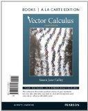 Vector Calculus, Books a la Carte Edition (4th Edition)