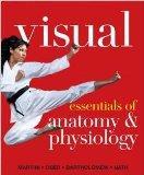 Visual Essentials of Anatomy & Physiology, Books a la Carte Edition
