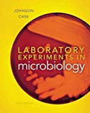 Laboratory Experiments in Microbiology (10th Edition)