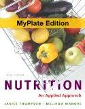 Nutrition : An Applied Approach, Myplate Edition