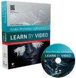Adobe Photoshop Lightroom 4 : Learn by Video