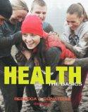 Health: The Basics plus MyHealthLab with eText -- Access Card Package (10th Edition)
