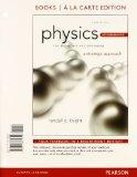 Physics for Scientists & Engineers: A Strategic Approach Plus Modern Physics, Books a la Car...