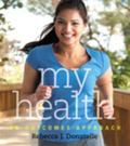 My Health : An Outcomes Approach with MyHealthLab
