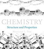 Chemistry : Structure and Properties