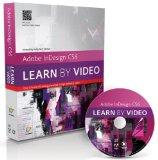 Adobe Indesign CS6 : Learn by Video