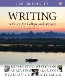 Writing: A Guide for College and Beyond with NEW MyCompLab with eText -- Access Card Package...