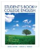 Student's Book of College English: Rhetoric, Reader, Research Guide and Handbook with NEW My...