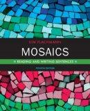 Mosaics: Reading and Writing Sentences Plus MyWritingLab with eText -- Access Card Package (...
