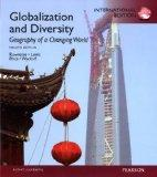 Globalization and Diversity: Geography of a Changing World: International Edition