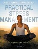 Practical Stress Management: A Comprehensive Workbook (6th Edition)