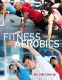 Fitness through Aerobics (9th Edition)