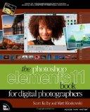 Adobe Photoshop Elements 11 Book for Digital Photographers