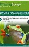MasteringBiology with Pearson eText -- Standalone Access Card -- for Biology of Humans: Conc...