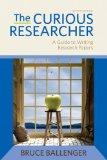 The Curious Researcher Plus NEW MyCompLab with eText -- Access Card Package (7th Edition)