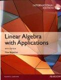 Linear Algebra with Applications: International Edition