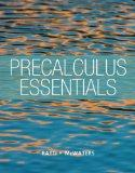 Precalculus Essentials plus NEW MyMathLab with Pearson eText -- Access Card Package (Ratti/M...