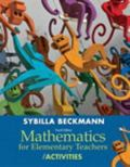Mathematics for Elementary Teachers with Activities Plus Mymathlab -- Access Card Packge