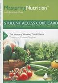 MasteringNutrition with Pearson EText -- Standalone Access Card -- for the Science of Nutrition