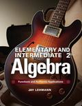 Elementary & Intermediate Algebra: Functions and Authentic Applications (2nd Edition)