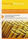 MasteringChemistry with Pearson eText -- Standalone Access Card -- for Chemistry: The Centra...