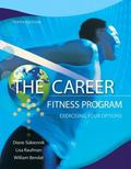 Career Fitness Program : Exercising Your Options Plus NEW MyStudentSuccessLab 2013 Update --...