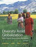 Diversity Amid Globalization: World Regions, Environment, Development Plus MasteringGeograph...