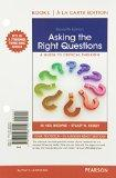 Asking the Right Questions, Books a la Carte Edition (11th Edition)
