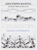 Solutions Manual for for Chemistry: Structure and Properties
