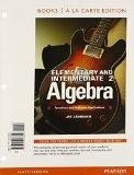 Elementary & Intermediate Algebra: Functions and Authentic Applications, Books a la Carte Ed...