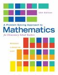 A Problem Solving Approach to Mathematics for Elementary School Teachers (12th Edition)
