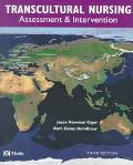Transcultural Nursing: Assessment and Intervention, 3e