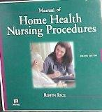 Manual of Home Health Nursing Procedures