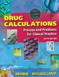 Drug Calculations Process & Problems for Clinical Practice