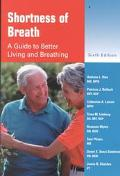 Shortness of Breath A Guide to Better Living and Breathing