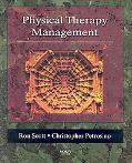 Physical Therapy Management A Comprehensive Textbook